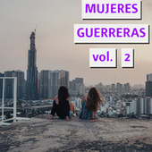 Mujeres Guerreras Vol. 2 by Various Artists