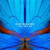 I Will Help You von Ilse De Lange