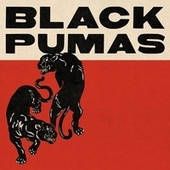 Black Pumas - Expanded Deluxe by Black Pumas