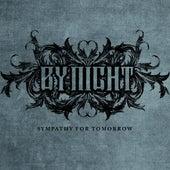 Sympathy for Tomorrow by By Night