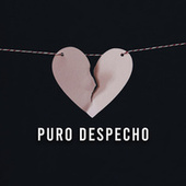 Puro Despecho by Various Artists