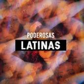 Poderosas Latinas by Various Artists
