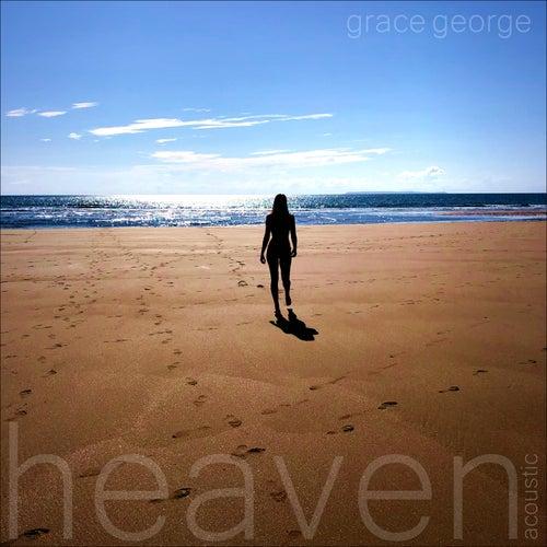 Heaven (Acoustic) de Grace George