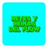 Reyes y Reinas del Flow by Various Artists
