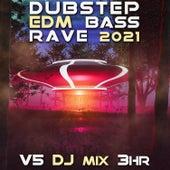 Dubstep Bass EDM Rave 2021 Top 40 Chart Hits, Vol. 5 + DJ Mix 3Hr by Dubstep Spook