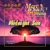 Midnight Sun by Marc Reift Orchestra