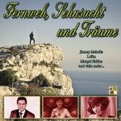 Fernweh, Sehnsucht und Träume by Various Artists