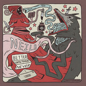 Better Late Than Never (Re Master) by Neila