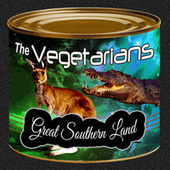 Great Southern Land de The Vegetarians