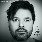 If You Only Knew de Jason Walker
