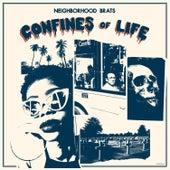 Confines of Life de Neighborhood Brats