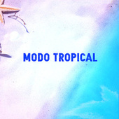 Modo Tropical by Various Artists