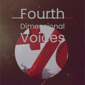 Fourth Dimensional Voices by Various Artists