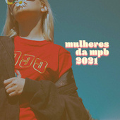 Mulheres da MPB 2021 by Various Artists