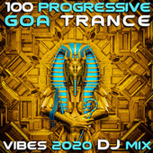 100 Progressive Goa Trance 2020 Top 100 Hits DJ Mix (DJ Mix) by Dr. Spook