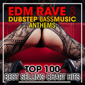 EDM Rave & Dubstep Bass Music Anthems Top 100 Best Selling Chart Hits + DJ Mix von Dr. Spook
