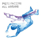 All Aboard by Piers Faccini