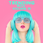 Trending Now Volume 19 fra Various Artists