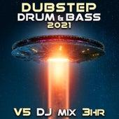 Dubstep Drum & Bass 2021 Top 40 Chart Hits, Vol. 5 + DJ Mix 3Hr by Dubstep Spook