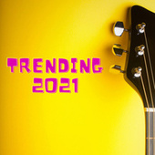 Trending 2021 fra Various Artists