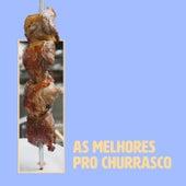 As Melhores Pro Churrasco de Various Artists