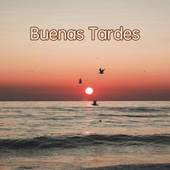 Buenas Tardes by Various Artists