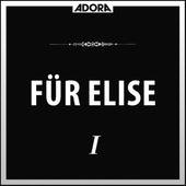Für Elise, Vol. 1 by Various Artists