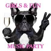 GIRLS & FUN  Music Party von Various Artists