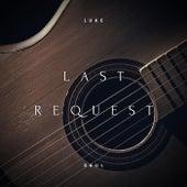 Last Request de Luke Gaul
