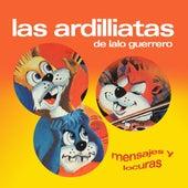 Mensajes Y Locuras von Las Ardillitas De Lalo Guerrero