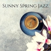Sunny Spring Jazz: Cafe Background Music for Studying, Reading, Relaxing by Various Artists