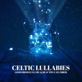 Celtic Lullabies: Good Irish Lullaby & Beautiful Slumber - Dreaming for Little Souls, Ambient Music to Help You Relax, Meditation, Deep Sleep by Deep Sleep Music Academy