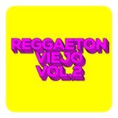 Reggaeton Viejo Vol.2 de Various Artists