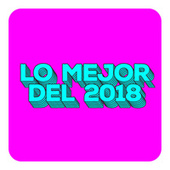 Lo Mejor del 2018 by Various Artists