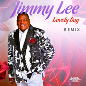 Lovely Day - Remix by Jimmy Lee