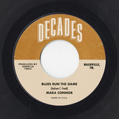 Blues Run the Game by Mara Connor
