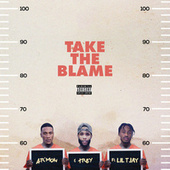 Take the Blame (feat. Lil Tjay) by Ar'mon & Trey