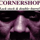 Lock Stock & Double-Barrel von Cornershop