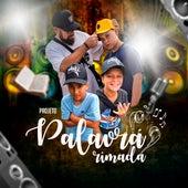 Projeto Palavra Rimada by Rapper 20conto