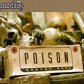 Poison by The Prodigy