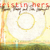 Murder, Misery And Then Goodnight de Kristin Hersh