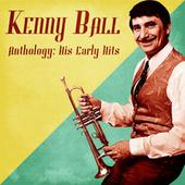 Anthology: His Early Hits (Remastered) de Kenny Ball