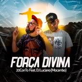 Força Divina by Rapper 20conto