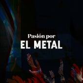 Pasión por EL METAL de Various Artists