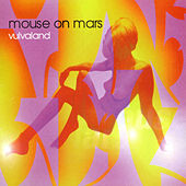 Vulvaland de Mouse on Mars