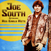 Anthology: His Early Hits (Remastered) von Joe South