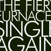 Single Again (Mini Single) by The Fiery Furnaces