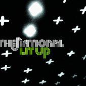 Lit Up von The National