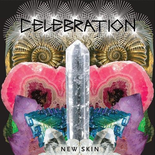 New Skin by Celebration
