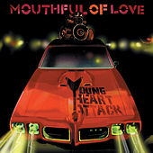 Mouthful Of Love von Young Heart Attack